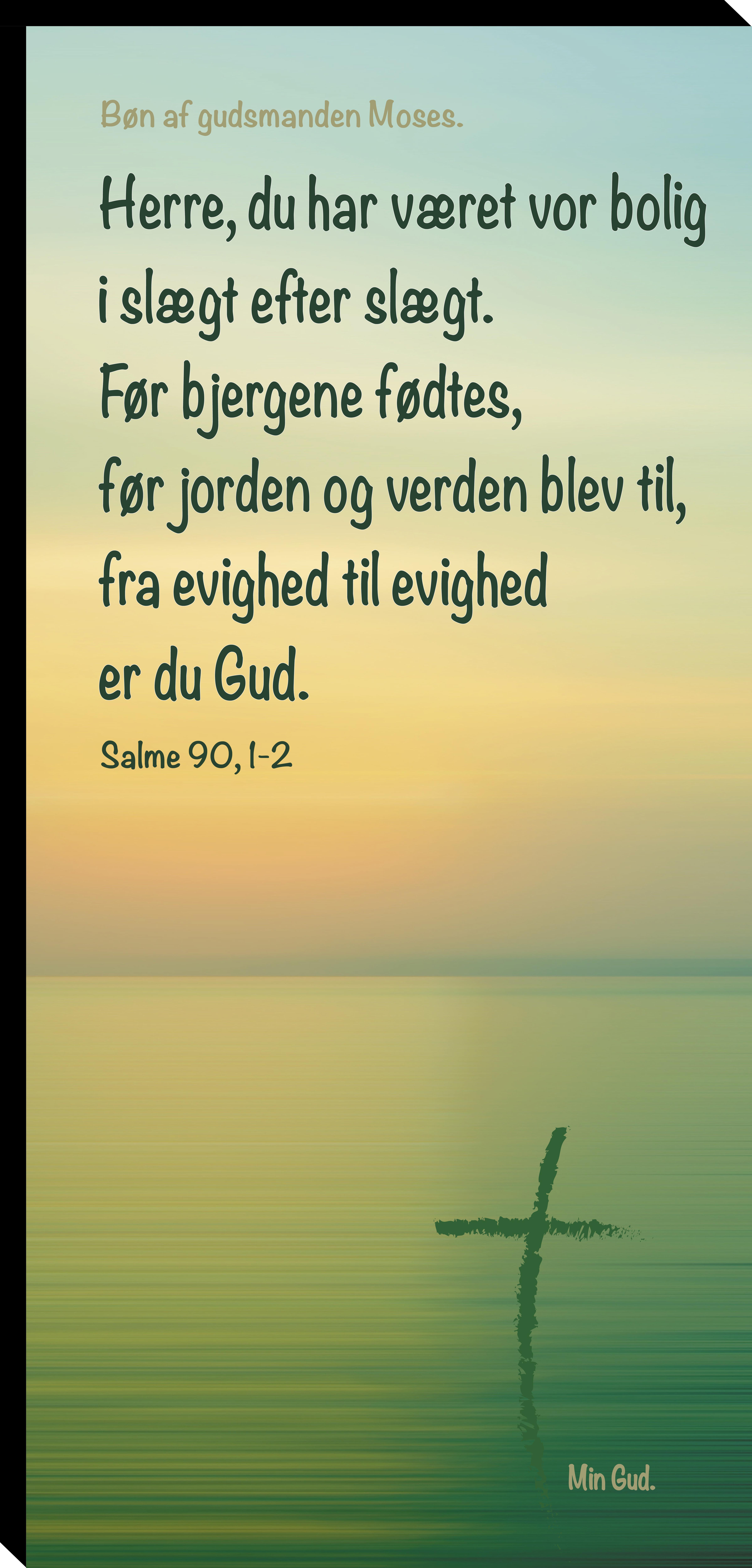 Salme 90, 1-2 Image