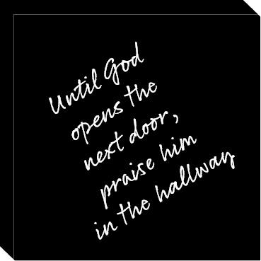 Until God opens the next door Image